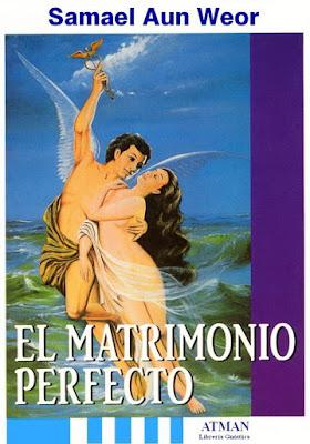 Portada del libro El Matrimonio Perfecto de Samael Aun Weor