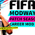 FIFA 14 PC - ModWay Pro Patch 2019 - Career Mod Work 100%