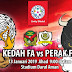 Live Streaming Kedah vs Perak 13.1.2019 Friendly Match
