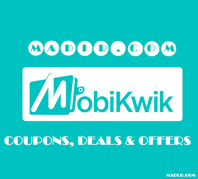 Madlr.Com Mobikwik Promo Code November 2016: New Wallet & Cashback Offers