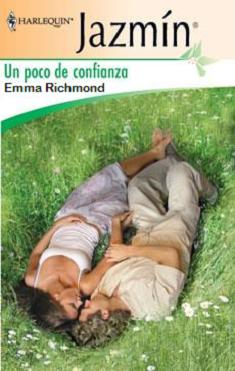 Emma Richmond - Un poco de confianza