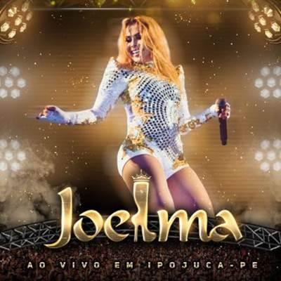 Joelma - Ao Vivo em Ipojuca - PE