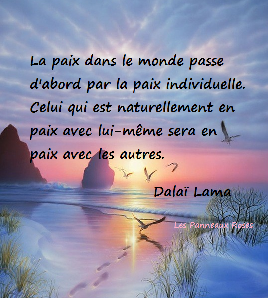 la page de la sagesse citation du dala lama sur la paix int rieure et universelle. Black Bedroom Furniture Sets. Home Design Ideas