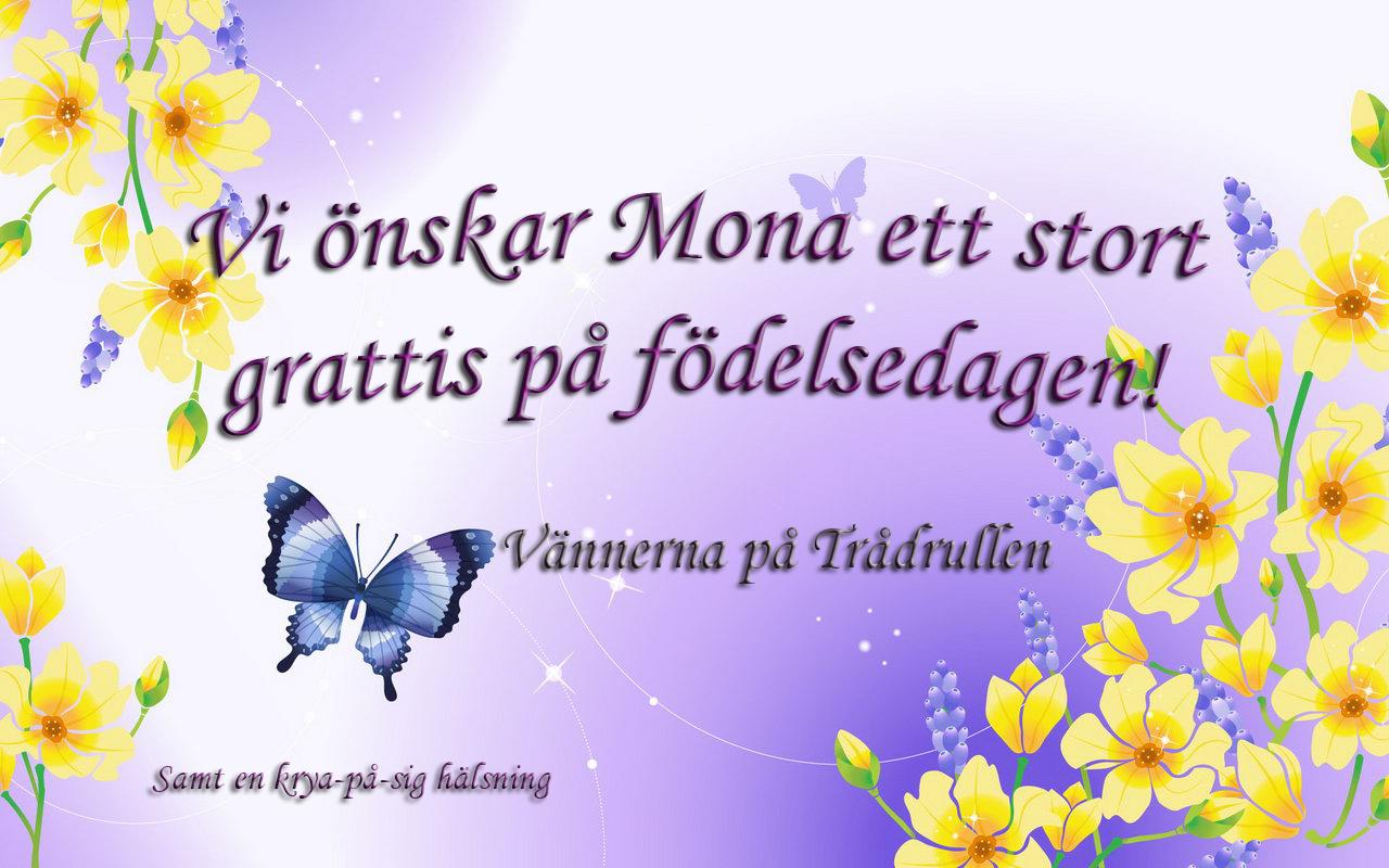 stort grattis på födelsedagen önskar Trådrullen: Grattis på födelsedagen Mona stort grattis på födelsedagen önskar