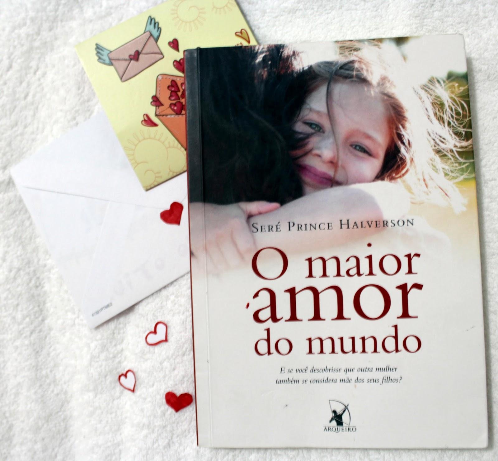 Frases Do Livro O Maior Amor Do Mundo O Mundo Da Tutty