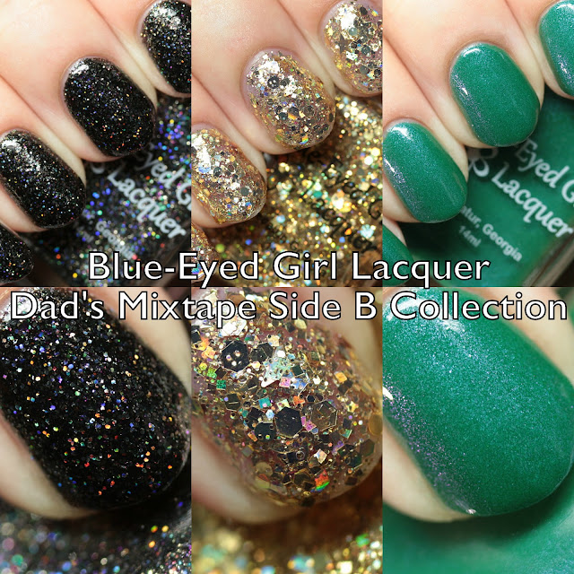 Blue-Eyed Girl Lacquer Dad's Mixtape Side B Collection