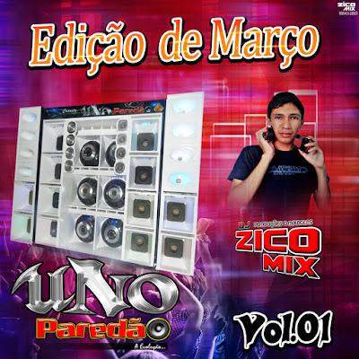 CD CARRETA UNO PAREDÃO VOL.01 ( MARÇO ) 2017