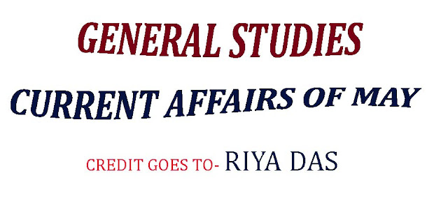General Studies Questions with answers, Current Affairs of May 2019