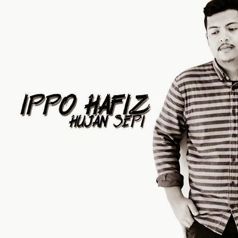 Ippo Hafiz - Hujan Sepi MP3