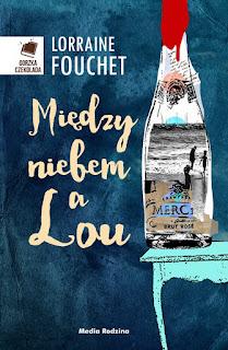 Lorraine Fouchet. Między niebem a Lou.