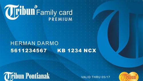 KARTU BELANJA GRATIS : Dengan memiliki Kartu Tribun Family Card Premium ini anda bisa belanja gratis di merchant merchant yang bekerja sama dengan Tribun Pontianak.