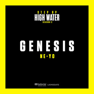 Step Up: High Water - Genesis (Music from Step Up: High Water, Season 2) [feat. Ne-Yo] - Single [iTunes Plus AAC M4A]