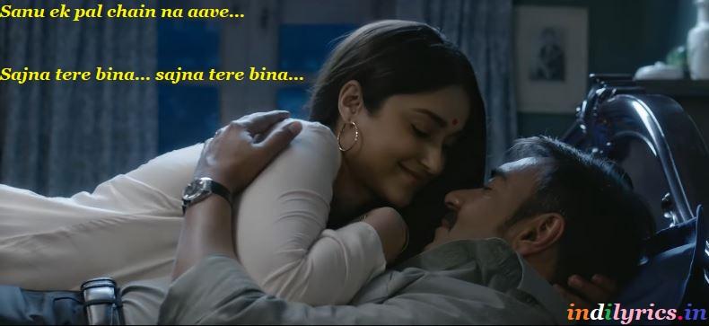 Sanu ek pal chain na aave Bollywood Song Lyrics with English