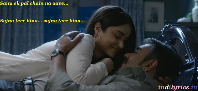 Sanu ek pal chain na aave Bollywood Song Lyrics with English Translation and Real Meaning