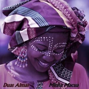 BAIXAR MP3    Duas Almas - Minha Macua    2019