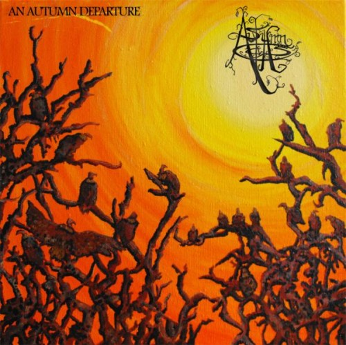 As Autumn Calls - An Autumn Departure (2011)