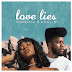 Khalid & Normani - Love Lies Download - Lyrics