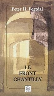 Le Front Chantilly (Gaia Editions, Frankrig, 2004)