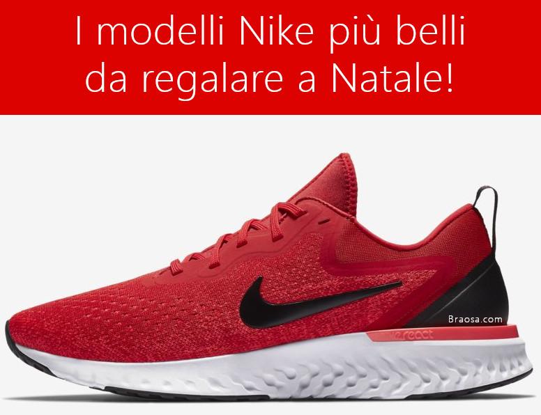 più popolare modellazione duratura materiali di alta qualità LE MIGLIORI SCARPE NIKE PER IL NATALE 2019 UOMO DONNA DI COLORE ...