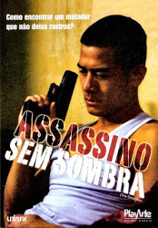 Assassino sem Sombra – Dublado (2007)