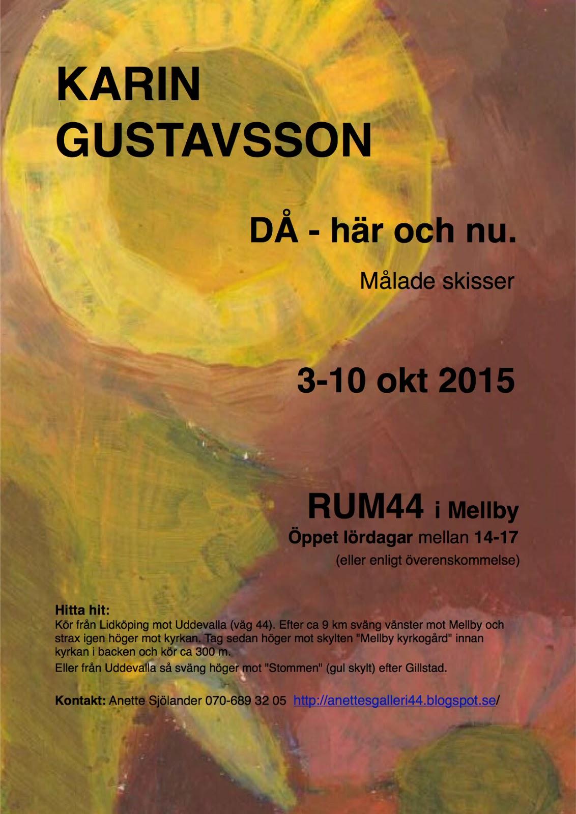 770d86fa7d48 Karin Gustavsson - målade skisser - 3-10 oktober 2015 - Öppet lördagar  mellan 14-17 (eller enligt överenskommelse). Välkommen !