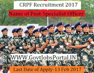 Central Reserve Police Force Recruitment 2017–Specialist & General Duty Medical Officer