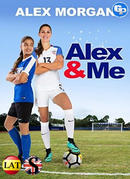 Alex y Yo (2018) HD 1080P LATINO/INGLES