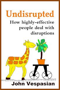 Undisrupted: How highly-effective people deal with disruptions