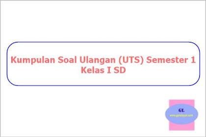 Kumpulan Soal Ulangan (UTS) Semester 1 Kelas I SD