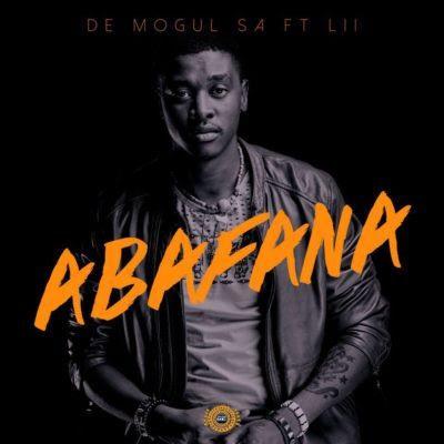 De Mogul SA – Abafana feat. Lii (2018) [Download]