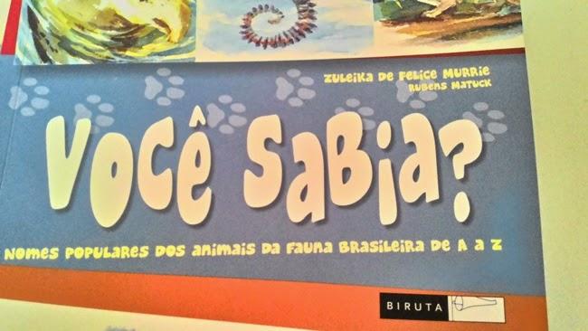 Editora Biruta, Parceria, Livros, Literatura Infantil, Literatura, Animais, Brasil, Recebido, Resenha, Curiosidades, Atividades Pedagógicas, Escola, Leitura,