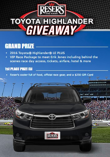 Reser's Fine Foods wants you to enter their Giveaway Sweepstakes & Instant Win Game daily to win a Toyota Highlander and a trip to meet Erik Jones, star of Joe Gibbs Racing!