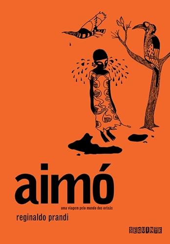 AIMÓ - Reginaldo Prandi
