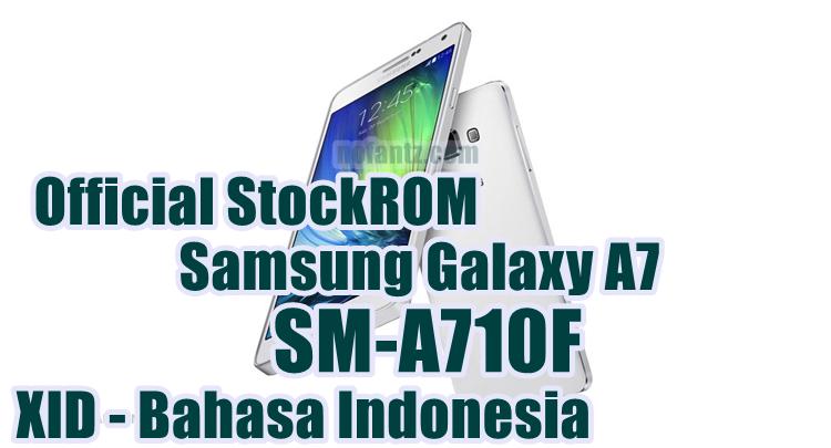 Firmware Samsung Galaxy A7 SM-A710F Latest Update [XID]