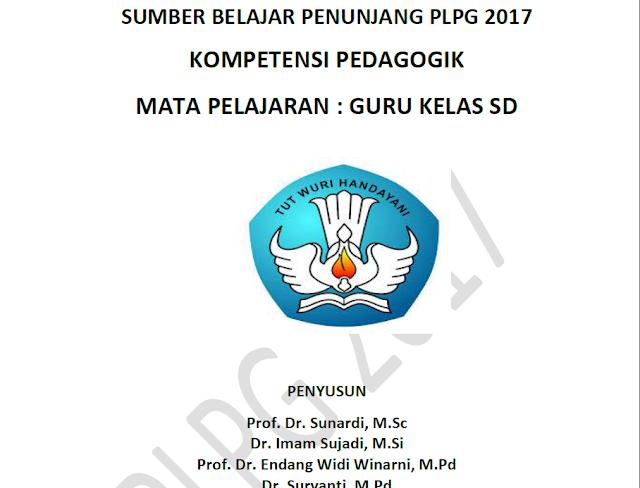 Modul Materi Pedagogik PLPG 2017 Untuk Guru Kelas SD