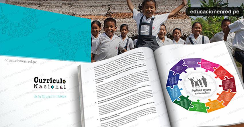 Currículo Nacional será implementado el próximo año en todos los colegios, informó el Ministerio de Educación - MINEDU - www.minedu.gob.pe