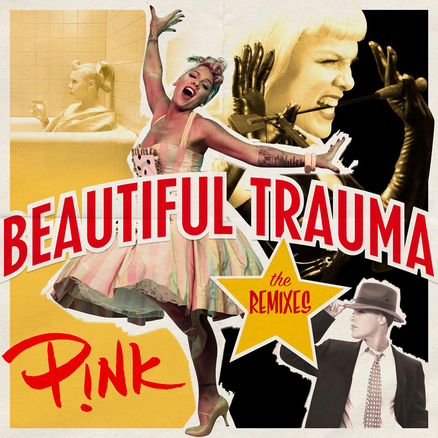 P!nk - Beautiful Trauma (The Remixes) - EP Cover