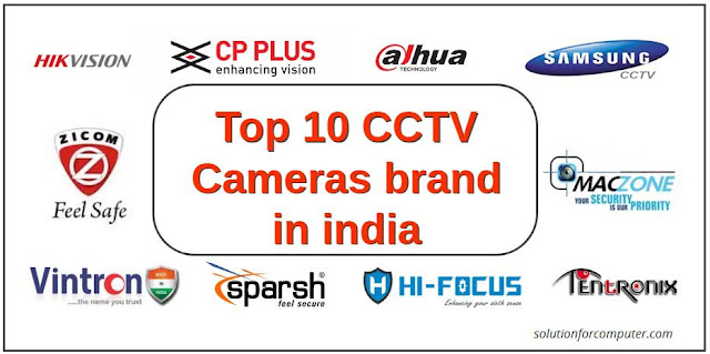 Top 10 CCTV Cameras brand in india