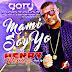 Henry Mendez - Mami Soy Yo (Gory Gonzalez Edit)