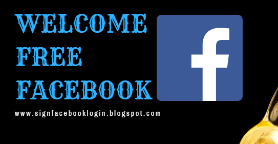 Welcome Free Facebook