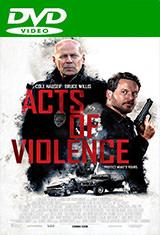 Actos de violencia (2018) DVDRip Español Castellano AC3 5.1