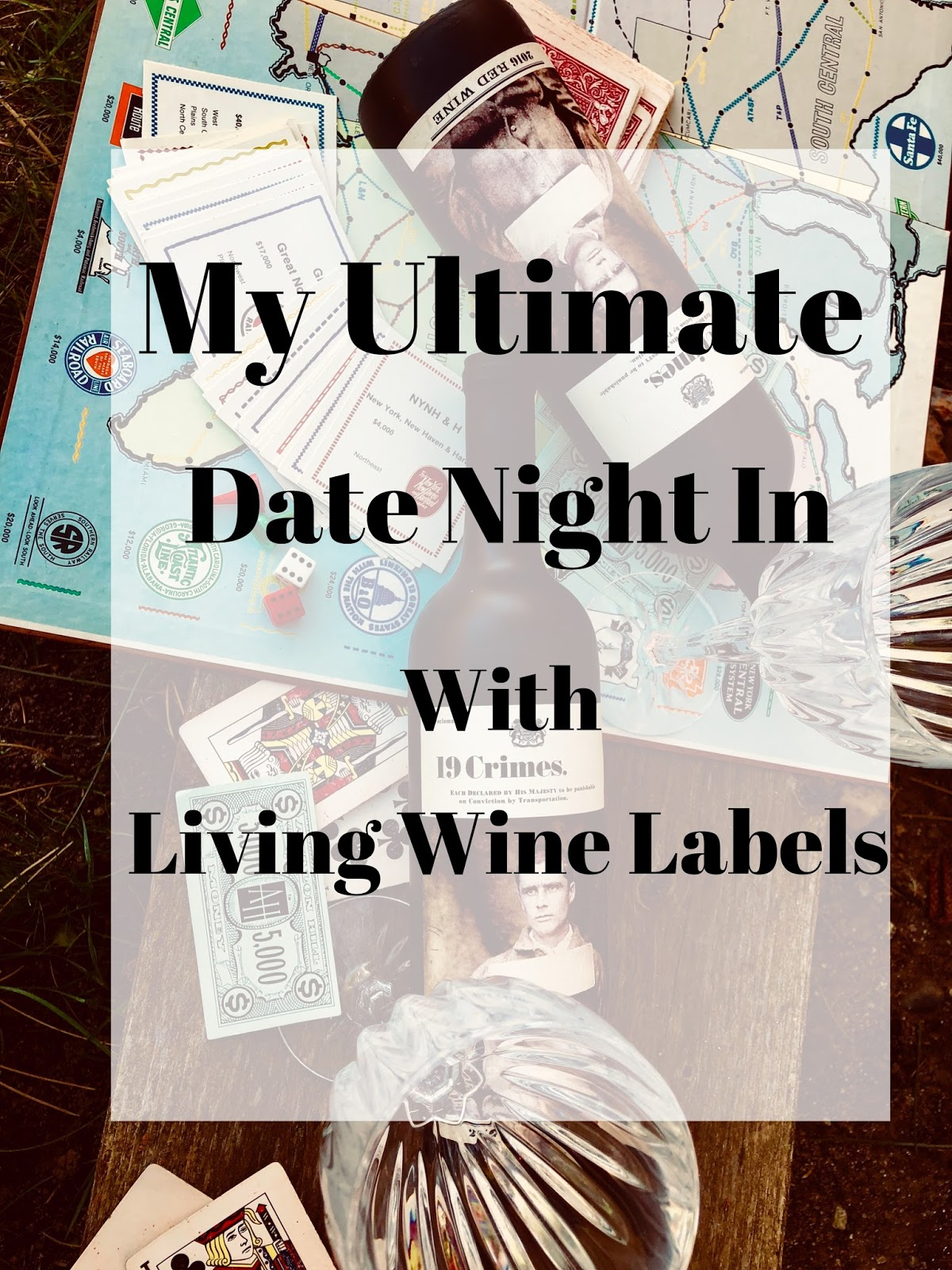 19 crimes, 50 date night in ideas, date night in ideas, living wine, living wine labels, pretty, the gentlemans collection, wine, wine lovers,