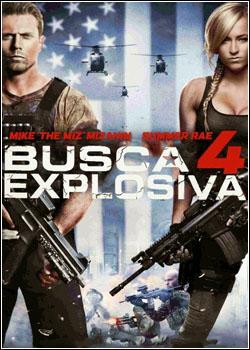 0406 - Busca Explosiva 4 - Dublado