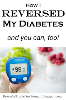 http://proverbsthirtyonewoman.blogspot.com/2017/04/how-i-reversed-my-diabetes.html#.WlE6knlG0dg