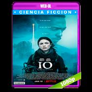 IO: Sola en la Tierra (2018) WEB-DL 1080p Audio Dual Latino-Ingles