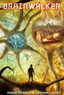 Brainwalker: A Young Adult Science Fiction Adventure - a Fantasy Adventure by Robyn Mundell