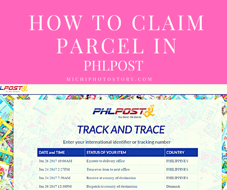 Michi photostory how to claim parcel in phlpost - Philippine post office track and trace ...