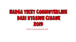 Harga Tiket Commuterline Dari Stasiun Cisauk Terbaru 2019