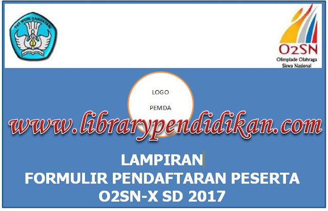 Contoh Formulir Pendaftaran Lomba O2sn 2017 Library Pendidikan