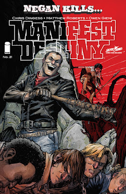 "San Diego Comic-Con 2016 Exclusive ""Negan Kills"" Manifest Destiny #21 Comic Book Variant Cover"